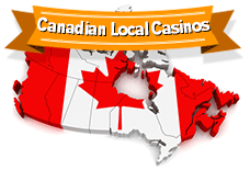 Canadian Local Casinos