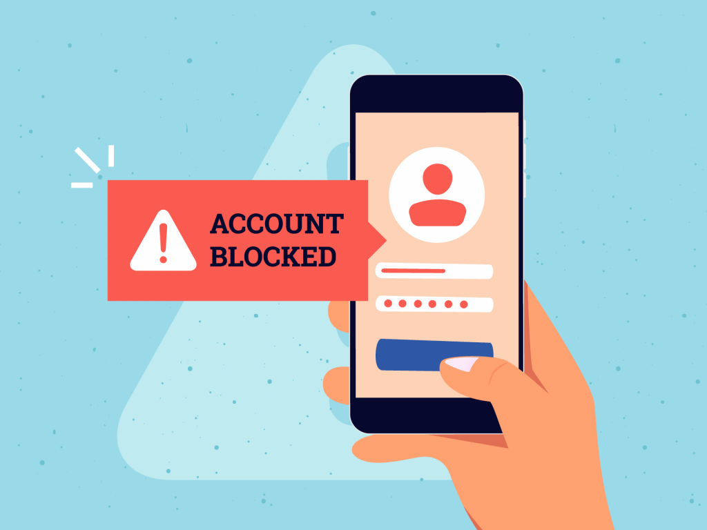 Person trying to access account that has been blocked