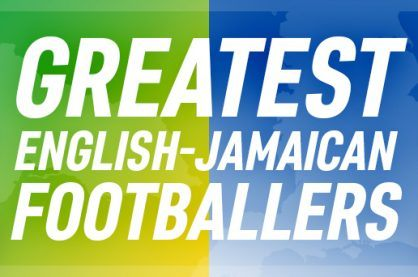 A header representing Jamaican and English footballers