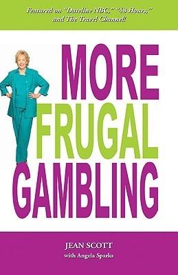 More Frugal Gambling, a book written by Jean Scott
