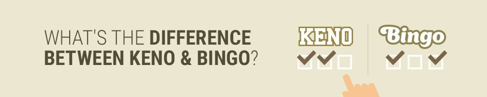What's The Difference Between Keno & Bingo?