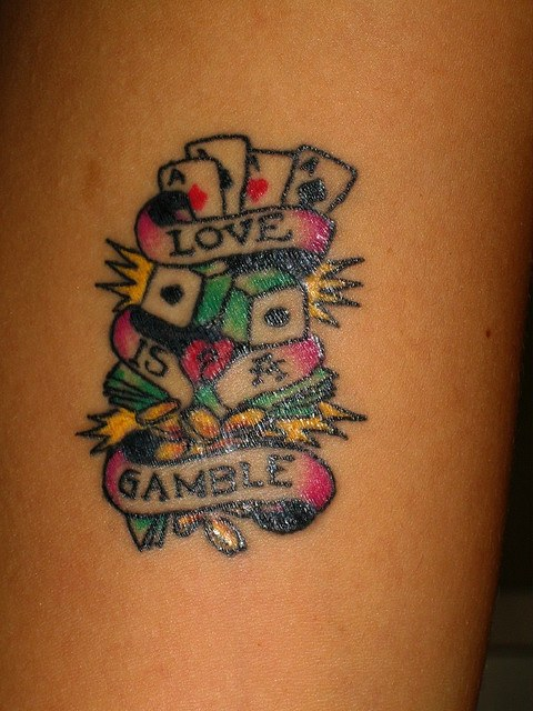 Love is a gamble tattoo