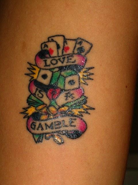 Love is a gamble tattoo