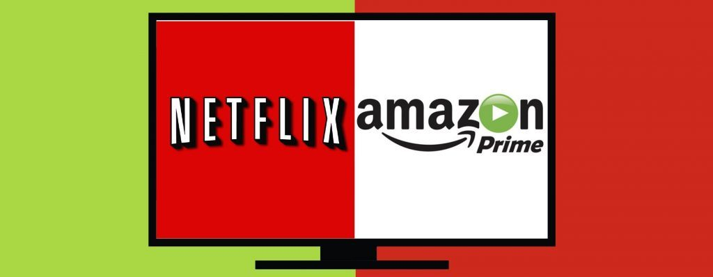 Netflix and Amazon Prime streaming services
