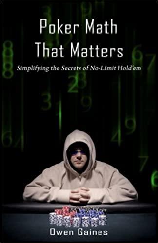 Poker Math That Matters – Owen Gaines