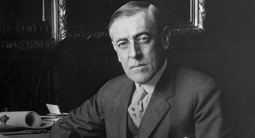 President Thomas Woodrow Wilson, who reigned from 1913-1921