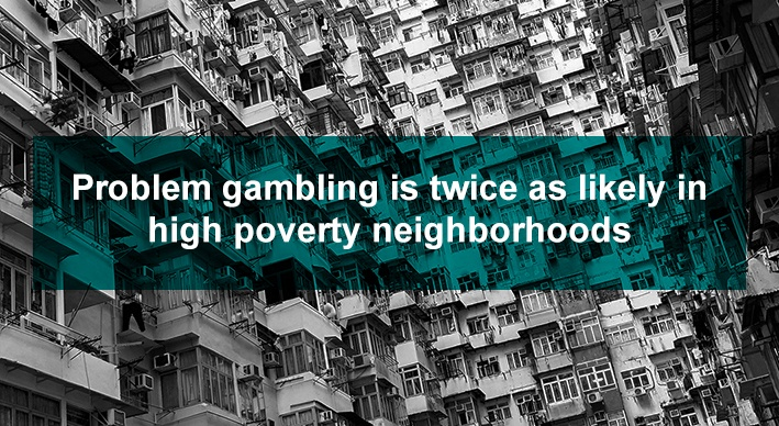link between poverty and gambling addiction