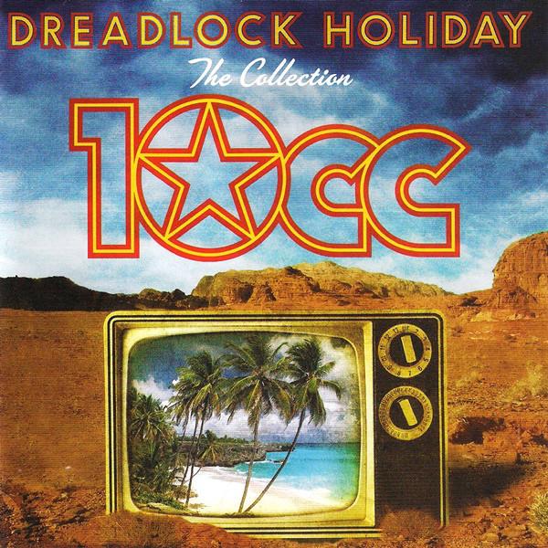 10cc-dreadlock-holiday