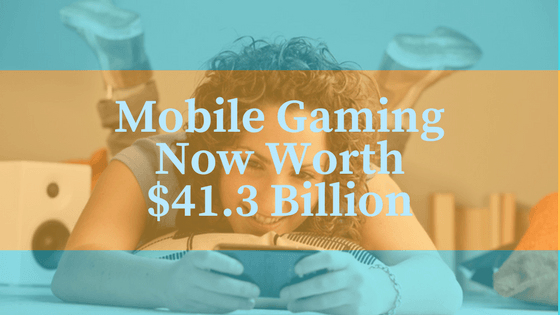 title image with text saying mobile gaming market now worth £41.3 billion