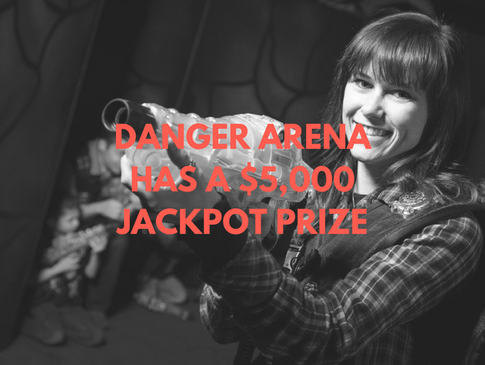 Black and white photo of woman with arcade gun and orange text saying Danger Arena has a $5000 jackpot prize