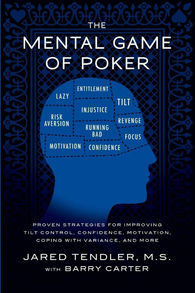 The Mental Game of Poker – Jared Tendler