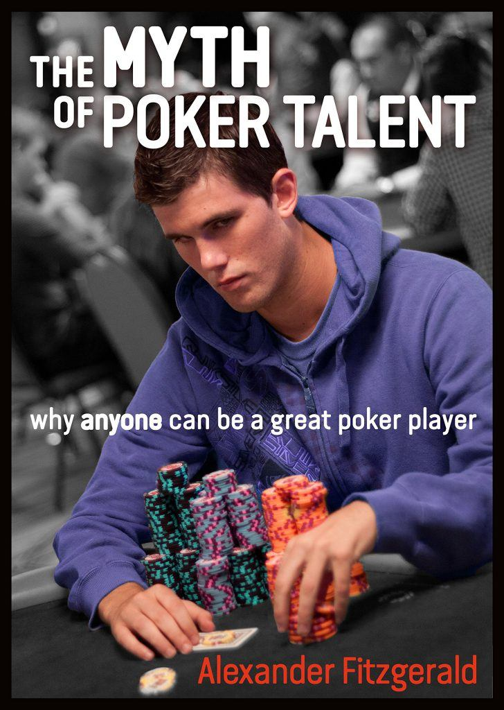 The Myth of Poker Talent – Alexander Fitzgerald