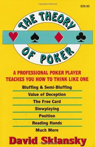 The Theory of Poker - David Sklansky