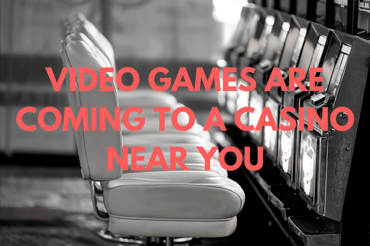 Black and white photo of casino machines with orange text saying video games are coming to a casino near you
