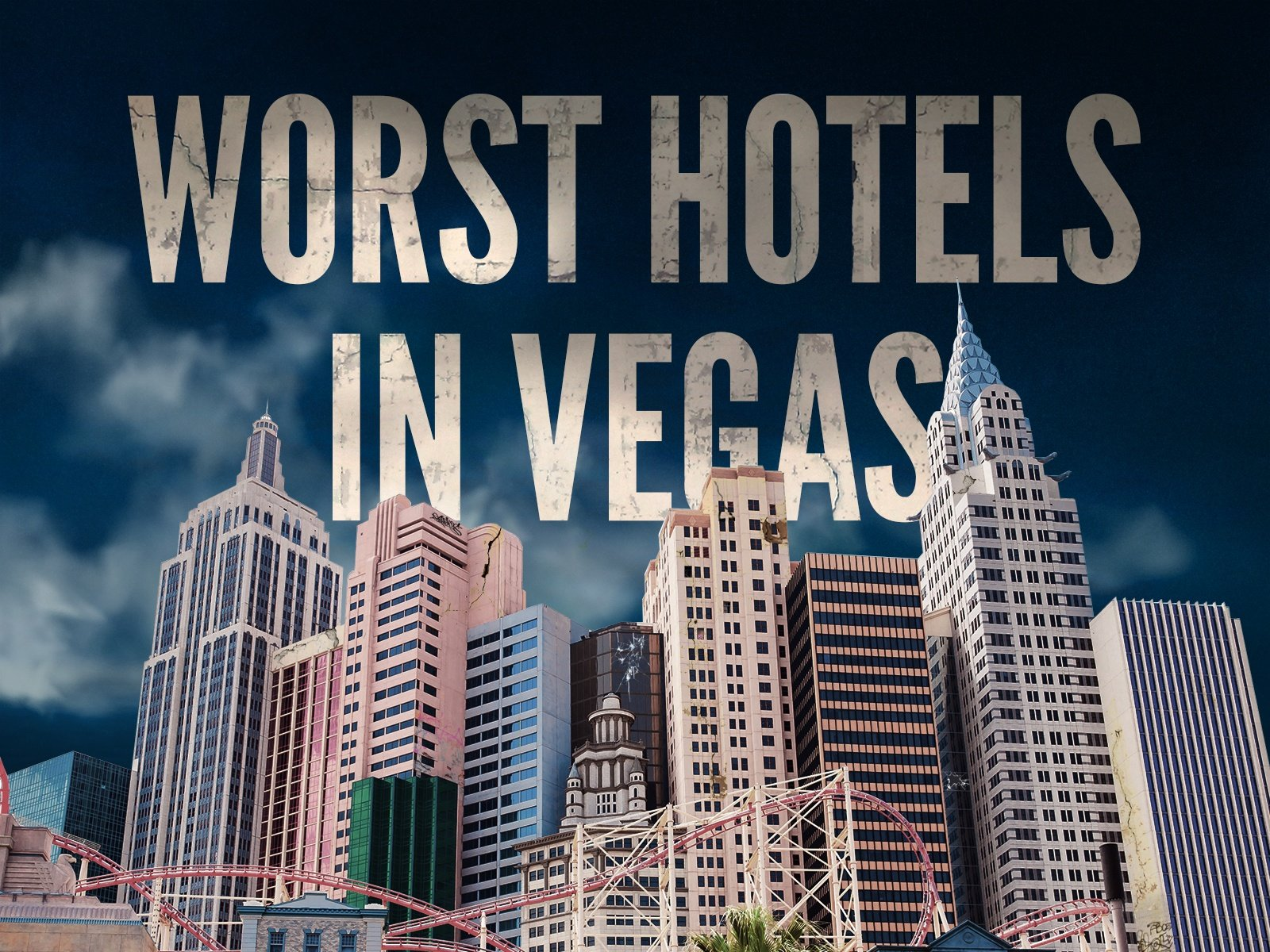 The 10 Worst Hotels In Las Vegas