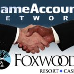 GameAccount Network Joins Foxwoods' Tribal Group for Online Gaming Venture
