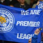 Leicester City 5,000-1 Bets, Longest Outsider Odds in Soccer History