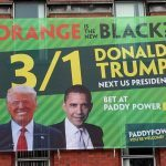 "Paddy Power Irish Billboard Pokes Fun At Trump with ""Is Orange the New Black?"" Ad"