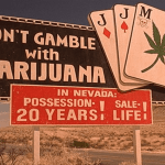 Nevada Regulators Reemphasize Stance on Marijuana: Casinos Steer Clear