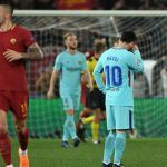 Roma Shocks Barcelona, Kicks Champions League Favorites Out
