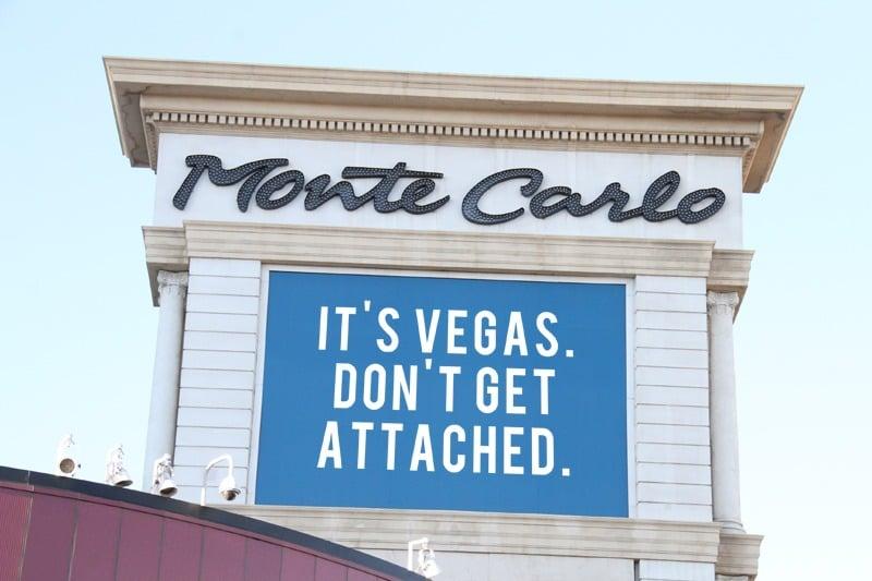Las Vegas don't get attached