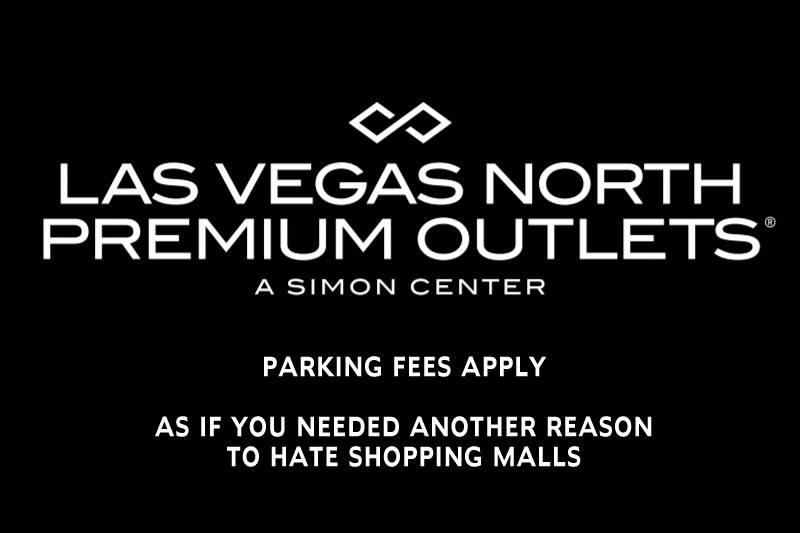 Las Vegas North Outlet Malls paid parking